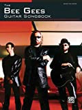 The Bee Gees Guitar Songbook Guitar Tab Edition