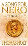 A Song for Nero by Thomas Holt front cover