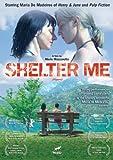 Shelter Me [DVD] [2008] [Region 1] [US Import] [NTSC]