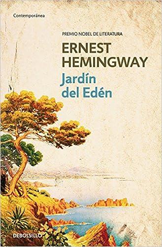 El Jardín Del Edén Contemporánea Hemingway Ernest Fresan Federico Amazon Es Libros