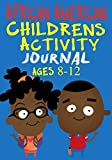 img - for African American Childrens Activity Journal Ages 8-12: A 7x10