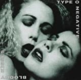Bloody Kisses by TYPE O NEGATIVE (1993-08-17)