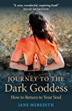 Journey to the Dark Goddess, Jane Meredith, 1846946778
