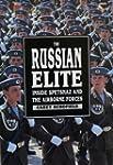 The Russian Elite: Inside Spetsnaz an...