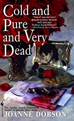 Cold and Pure and Very Dead (The Karen Pelletier Mysteries)