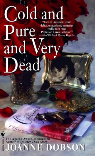 Cold and Pure and Very Dead (Professor Karen Pelletier Mysteries (Paperback))