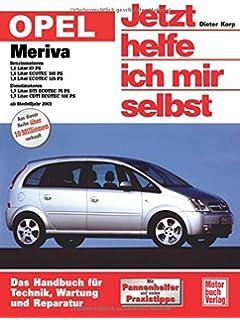 Reparaturanleitung Opel Corsa C Diesel Neu! Meriva 58-125 Ps Benzin