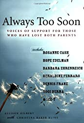 Always Too Soon: Voices of Support for Those Who Have Lost Their Parents