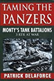 Taming the Panzers, Patrick Delaforce, 0750925507