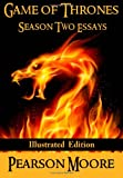 Game of Thrones Season Two Essays: Illustrated Edition