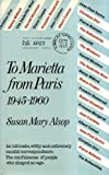 To Marietta from Paris, 1945-1960