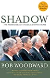 img - for Shadow : Five Presidents and the Legacy of Watergate book / textbook / text book