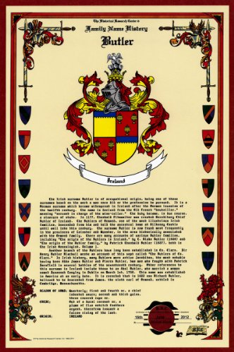 Butler Coat of Arms/Crest and Family Name History, meaning & origin plus Genealogy/Family Tree Research aid to help find clues to ancestry, roots, namesakes and ancestors plus many other surnames at the Historical Research Center Store