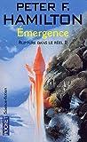 Rupture dans le réel, tome 2 : Emergence