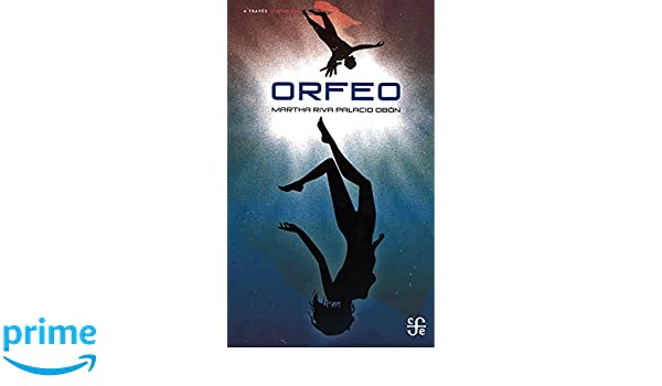 Amazon.com: Orfeo (Traves del Espejo) (Spanish Edition ...
