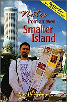 Notes From An Even Smaller Island by Neil Humphreys (2003-06-24)