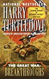 The Great War: Breakthroughs by Harry Turtledove (2001-07-03)