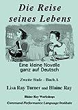 Die Reise Seines Lebens, Turner, Lisa Ray and Ray, Blaine, 092972478X