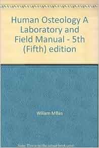 human osteology a laboratory and field manual 5th edition pdf