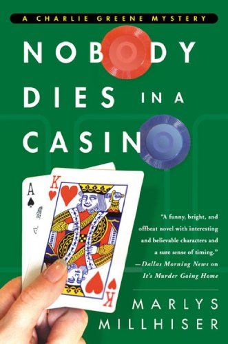Nobody Dies in a Casino (Charlie Greene Mysteries Book 4)