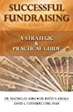 img - for SUCCESSFUL FUNDRAISING: A Strategic & Practical Guide book / textbook / text book