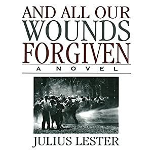And All Our Wounds Forgiven Audiobook