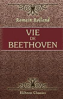 Vie de Beethoven par Rolland