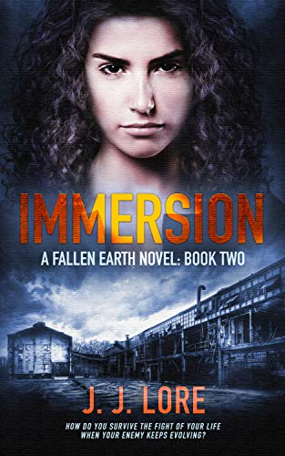 Immersion (A Fallen Earth Novel Book 2)