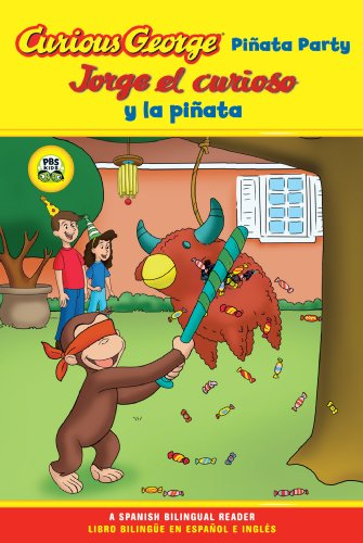 Jorge el curioso y la pinata / Curious George Pinata Party Bilingual Edition (CGTV Reader) (Spanish Edition)