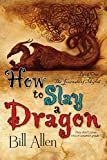 How To Slay a Dragon (The Journals Of Myrth Book 1)
