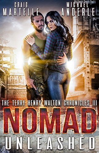 Nomad Unleashed: A Kurtherian Gambit Series (Terry Henry Walton Chronicles Book 3) (Marines Unleashed)