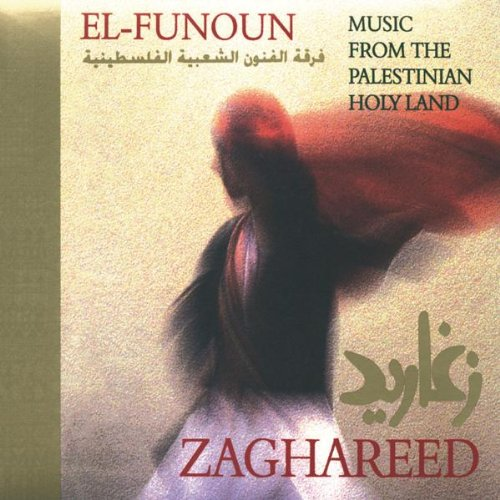 Cover of Zaghareed: Music From The Palestinian Holy Land
