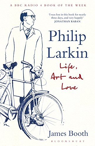 Philip Larkin: Life, Art and Love pdf