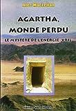 MONDE PERDU DE L'AGHARTA LE MYSTERE DE L'ENERGIE VRIL