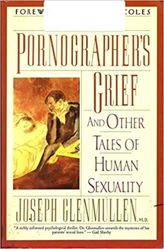 Book The Pornographer's Grief: And Other Tales of Human Sexuality by Joseph Glenmullen (1994-03-01)