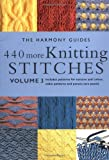 440 More Knitting Stitches, Harmony Guide Staff, 1855856301