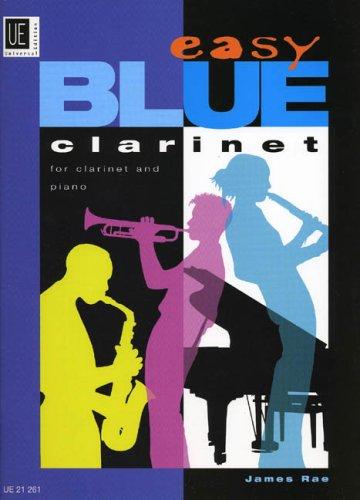 Easy Blue Clarinet. Klarinette, Klavier (Englisch) Musiknoten Rae James Universal Edition 3702427376 UE21261