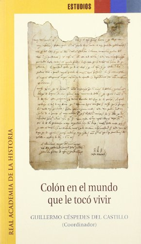 Colon en el mundo que le toco vivir /  Colon in the world where he lived (Spanish Edition)