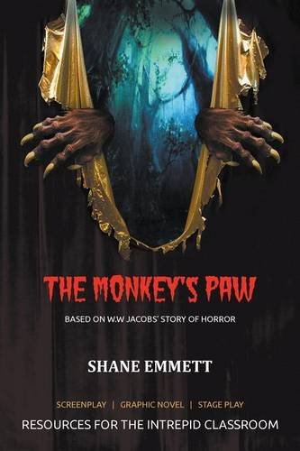 The Monkey's Paw: Resources for the intrepid classroom PDF