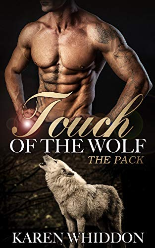 Of Touch The Wolf - Touch of the Wolf (The Pack)