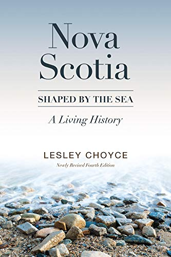 Book Cover: Nova Scotia: Shaped by the Sea: A Living History