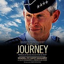 Journey: Memoirs of an Air Force Chief of Staff Audiobook by General Norty Schwartz, Suzie Schwartz, Ronald Levinson, Leon Panetta Narrated by Donna Postel, Grover Gardner