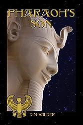 Pharaoh's Son: Book 3 of The Memphis Cycle