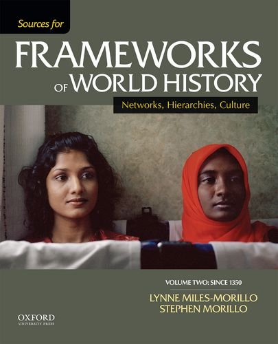 Sources for Frameworks of World History: Volume 2: Since 1400