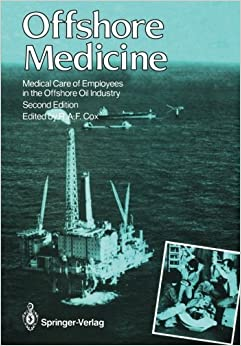 Offshore Medicine: Medical Care of Employees in the Offshore Oil Industry (2011-11-01)
