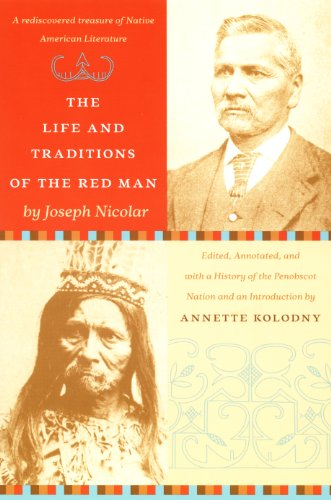 - The Life and Traditions of the Red Man: A rediscovered treasure of Native American literature
