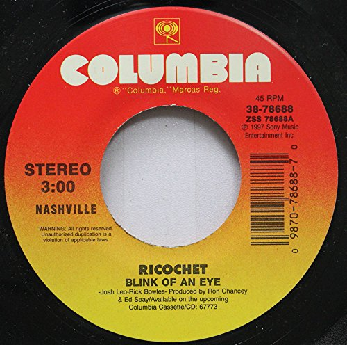 RICOCHET 45 RPM BLINK OF AN EYE / DON''T FORGET TO FEED THE JUKEBOX (WHILE i''M GONE)
