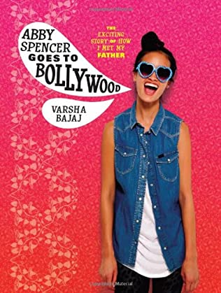 book cover of Abby Spencer Goes to Bollywood
