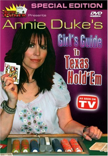 (Masters of Poker: Annie Duke's Girl's Guide to Texas Hold'em)