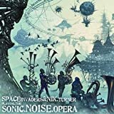 Playing The Sonic.Noise.Opera